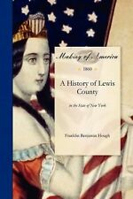 A History of Lewis County, in the State of New York by Franklin Hough (2011,...