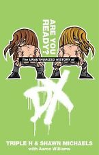 The Unauthorized History of DX (Wwe S.)-ExLibrary