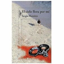 El cielo llora por mi The Heavens Weep for Me (Spanish Edition)-ExLibrary