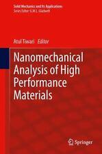 Nanomechanical Analysis of High Performance Materials 203 (2013, Hardcover)