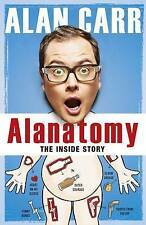 Alanatomy: The Inside Story by Alan Carr (Hardback, 2016)