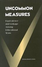 Uncommon Measures: Equivalence and Linkage Among Educational Tests (Science; 7)