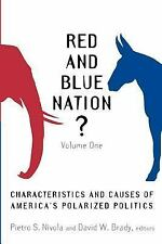 Red and Blue Nation?: Characteristics and Causes of America's Polarized Politics