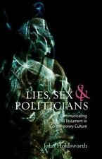 Lies, Sex and Politicians : Communicating the Old Testament in Contemporary...