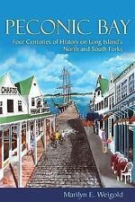 New York State Ser.: Peconic Bay : Four Centuries of History on Long Island's...