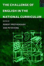 The Challenge of English in the National Curriculum,VERYGOOD Book