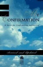 My Confirmation: A Guide for Confirmation Instruction