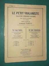 """Partition Violon & Violon acc. piano """"le petit violoniste"""" A. PARENT  Vol. 1 A"""