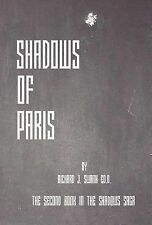 Shadows of Paris by Richard J. Swank (2004, Hardcover)