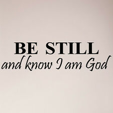 """41"""" Be Still and Know That I Am God Wall Decal Sticker Christian Quote Scripture"""