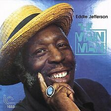Main Man - Eddie Jefferson (2008, CD NEU)
