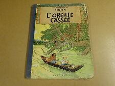 BD HC RE 1954 / TINTIN - L'OREILLE CASSÉE