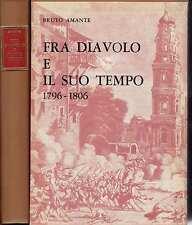 (brigantaggio) FRA DIAVOLO E IL SUO TEMPO 1796-1806 Michele Pezza, ed.ABE  1974
