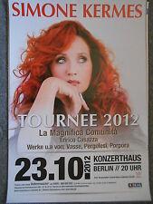 SIMONE KERMES 2012 BERLIN  orig.Concert-Konzert-Poster-Plakat DIN A1 GEFALTET