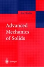 Advanced Mechanics of Solids by Otto T. Bruhns (2002, Hardcover)