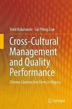 Cross-Cultural Management and Quality Performance : Chinese Construction...