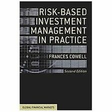 Global Financial Markets: Risk-Based Investment Management in Practice by...
