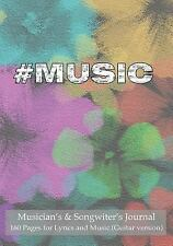 Musician's and Songwiter's Journal 160 Pages for Lyrics and Music (Guitar...