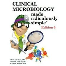New-Clinical Microbiology Made Ridiculously Simple by Mark Gladwin 6ed INTL ED