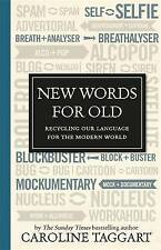 New Words for Old, Caroline Taggart