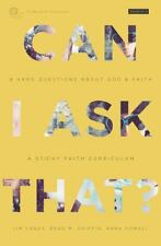 Can I Ask That?: 8 Hard Questions about God and Faith [Sticky Faith Curriculum]