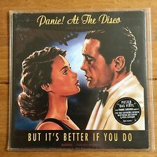 "Panic At The Disco - It's Better If You Do  7"" Vinyl In Poster Sleeve"