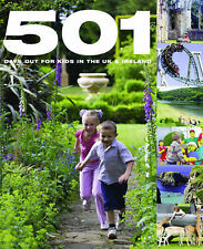 501 Days Out for Kids in the UK and Ireland by Arthur Findlay, David Brown...