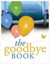 The Goodbye Book: We'll Always Be Friends