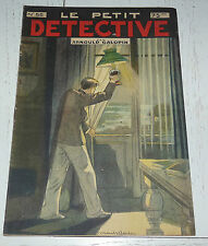 N°55 LE PETIT DETECTIVE ARNOULD GALOPIN 1930 ILLUSTRATIONS MAITREJEAN