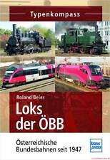 Fachbuch Loks der ÖBB, Österreichische Bundesbahnen seit 1947, viele Bilder, NEU