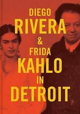 Diego Rivera and Frida Kahlo in Detroit by Diego Rivera, Frida Kahlo and Mark...