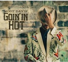 Goin In Hot - Moot Davis (2014, CD NIEUW)