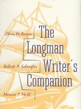 The Longman Writer's Companion by Muth, Marcia F., Schwegler, Robert A., Anson,