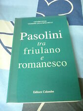 PASOLINI TRA FRIULANO E ROMANESCO GIOCHINO BELLI