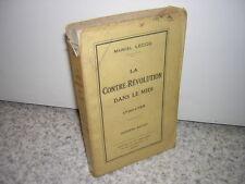 1932.contre révolution dans le midi / Marcel Lecoq.envoi autographe