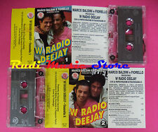 2 MC MARCO BALDINI FIORELLO W RADIO DEEJAY compilation italy MC FRI 160012 no cd