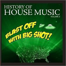 Vol. 2-History Of House Music-Blast Off With Big S - History (2012, CD NEU) CD-R
