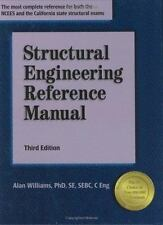 Structural Engineering Reference Manual by Alan Williams (2006, Hardcover)