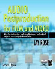 Audio Postproduction for Film and Video, Jay Rose
