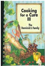 *CHICAGO IL 2005 *COOKING FOR A CURE III COOK BOOK *DOMINICK'S STORE EMPLOYEES