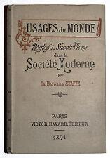 USAGES DU MONDE, REGLES DU SAVOIR VIVRE DANS LA SOCIETE MODERNE - STAFFE - 1891