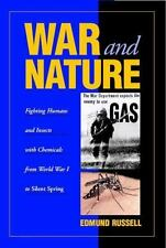War and Nature: Fighting Humans and Insects with Chemicals from World -ExLibrary