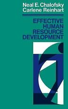 Effective Human Resource Development : How To Build A Strong and Repon-ExLibrary
