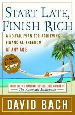 Start Late, Finish Rich : A No-Fail Plan for Achieving Financial Freedom at...