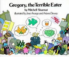 Gregory, the Terrible Eater by Mitchell Sharmat and Ariane Dewey (1984,...