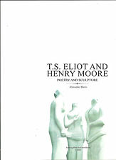 T.S.Eliot and Henry Moore- Poetry and Sculpture Limited Edition