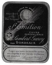 VIN DE BORDEAUX SAINT EMILION Lambert Garcy  ancienne étiquette