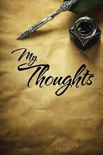 My Thoughts by Martha E., Jr. Navarro (2016, Paperback)
