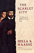 The Scarlet City: A Novel of 16th Century Italy, Hella S. Haasse, New Books