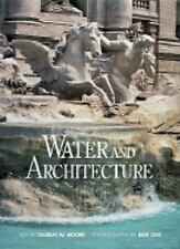 Water and Architecture by Charles W. Moore (1994, Hardcover)